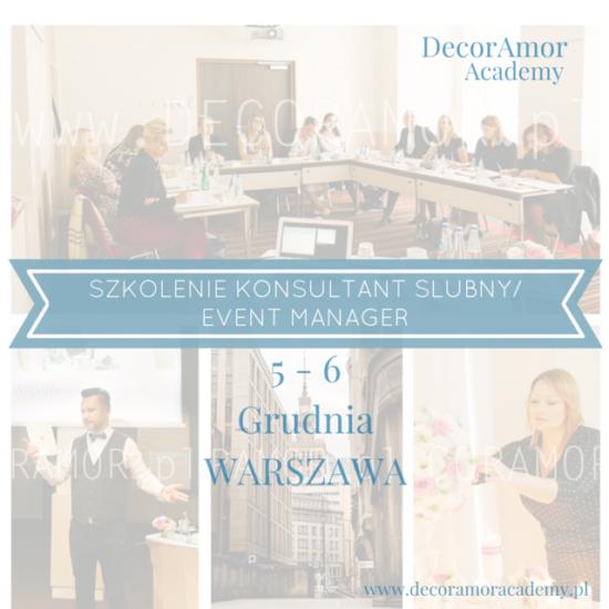 Szkolenie kurs konsultant ślubny event manager wedding planner warszawa decoramor academy