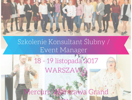 szkolenie-kurs-konsultant-slubny-event-manager-weddingplanner-21-22-pazdziernika-warszawa-rzeszow
