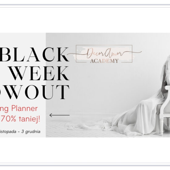 Kursy Wedding Planner - BLACK WEEK
